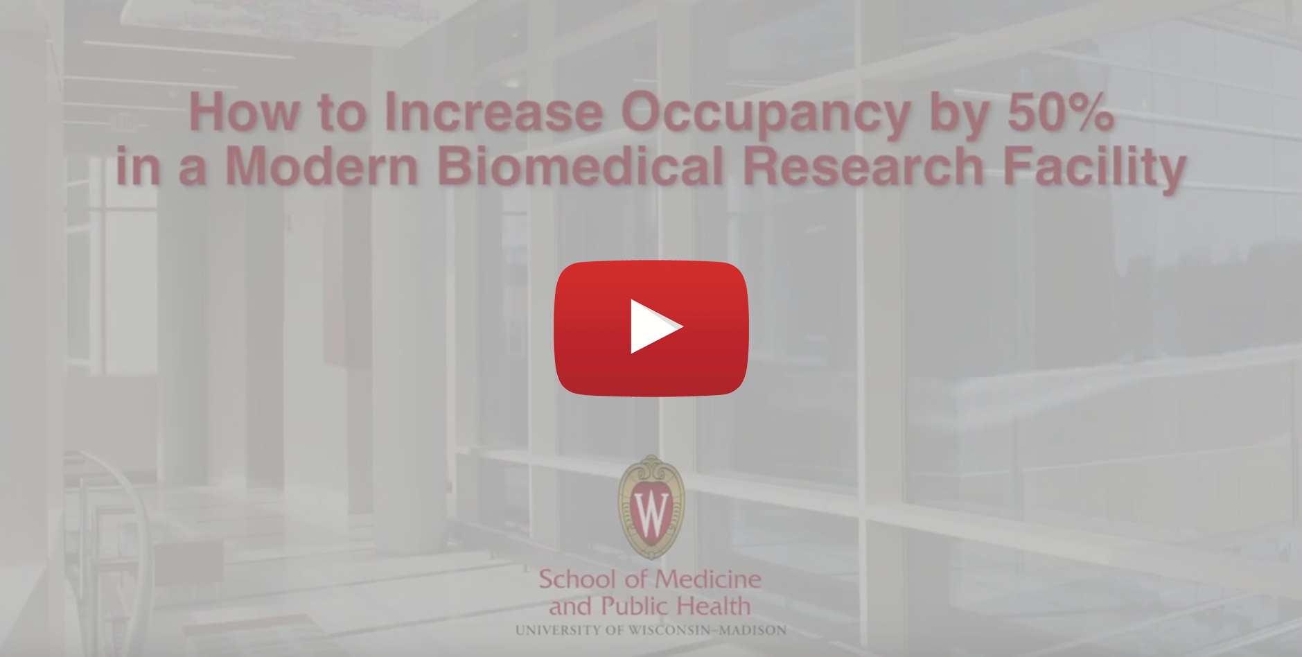 How to Increase Occupancy by 50% in a Modern Biomedical Research Facility
